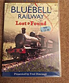 Bluebell Railway - Lost and Found - DVD