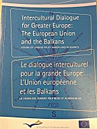 Intercultural dialogue for greater Europe :…