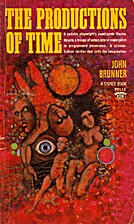 Productions of Time by John Brunner