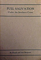 Full Salvation Under the Southern Cross by…