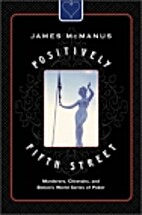 Positively Fifth Street: Murderers,…