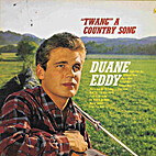 Twang a Country Song by Duane Eddy