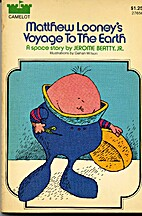 Matthew Looney's Voyage to the Earth by…