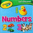 Let's Discover Numbers by Crayola