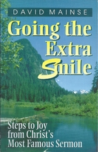 Going the Extra Smile by David Mainse