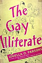 The gay illiterate by Louella O. Parsons