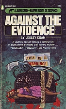 Against the Evidence by Lesley Egan