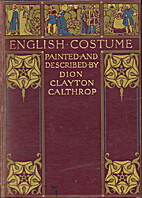 English Costume by Dion Clayton Calthrop