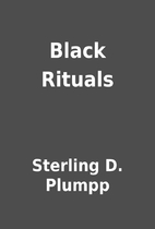 Black Rituals by Sterling D. Plumpp