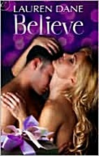 Believe by Lauren Dane