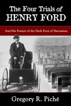 The Four Trials of Henry Ford by Gregory R.…