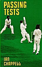 Passing Tests by Ian Chappell