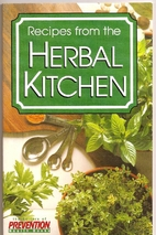 Recipes from the Herbal Kitchen by Editors…