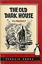 Benighted by J. B. Priestley