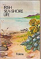 Irish sea-shore life by Paul Cusack