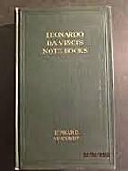Leonardo Da Vinci's Note-Books Arranged…