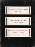 American imperialism in 1898 by Theodore P.…