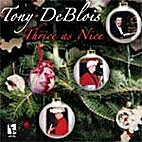 Thrice as Nice [sound recording] by Tony…