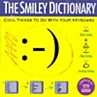 The Smiley Dictionary: Cool Things to Do…