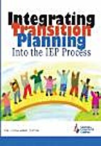 Integrating Transition Planning into the Iep…