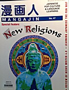 Mangajin No. 47: New Religions by Vaughan P.…