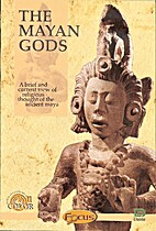 THE MAYAN GODS; A BRIEF AND CURRENT VIEW OF…