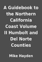 A Guidebook to the Northern California Coast…