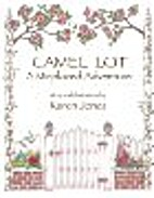 Camel Lot: A Misplaced Adventure by Karen…