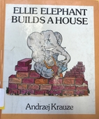 Ellie elephant builds a house by Andrzej…