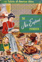 The New England Cookbook by Culinary Arts…