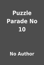 Puzzle Parade No 10 by No Author
