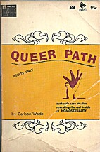 Queer Path by Wade Carlson