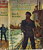 The Phantom Submarine by Percy F. Westerman