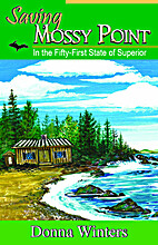 Saving Mossy Point: In the Fifty-First State…