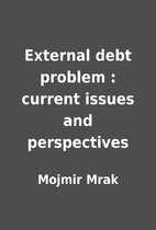 External debt problem : current issues and…