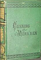 Cunning Workmen by Isabella Alden