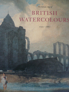 The great age of British watercolours,…