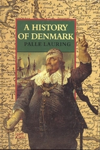 A History of Denmark by Palle Lauring