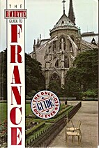 Hachette Guide to France by Hachette