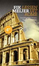 Lessen uit Rome by Fik Meijer