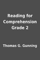 Reading for Comprehension Grade 2 by Thomas…