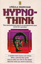 Hypnothink: The Revolutionary Way to…