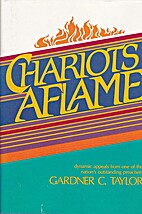 Chariots Aflame by Gardner C. Taylor