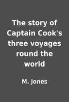 The story of Captain Cook's three…