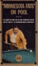 Minnesota Fats on Pool: The Complete Book…