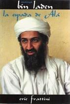 Osama Bin Laden - La espada de Alá by Eric…