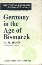 Germany in ther Age of Bismarck by W. M.…