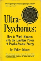 Ultra-psychonics: how to work miracles with…