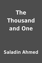 The Thousand and One by Saladin Ahmed