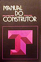 Manual do construtor by João Baptista…